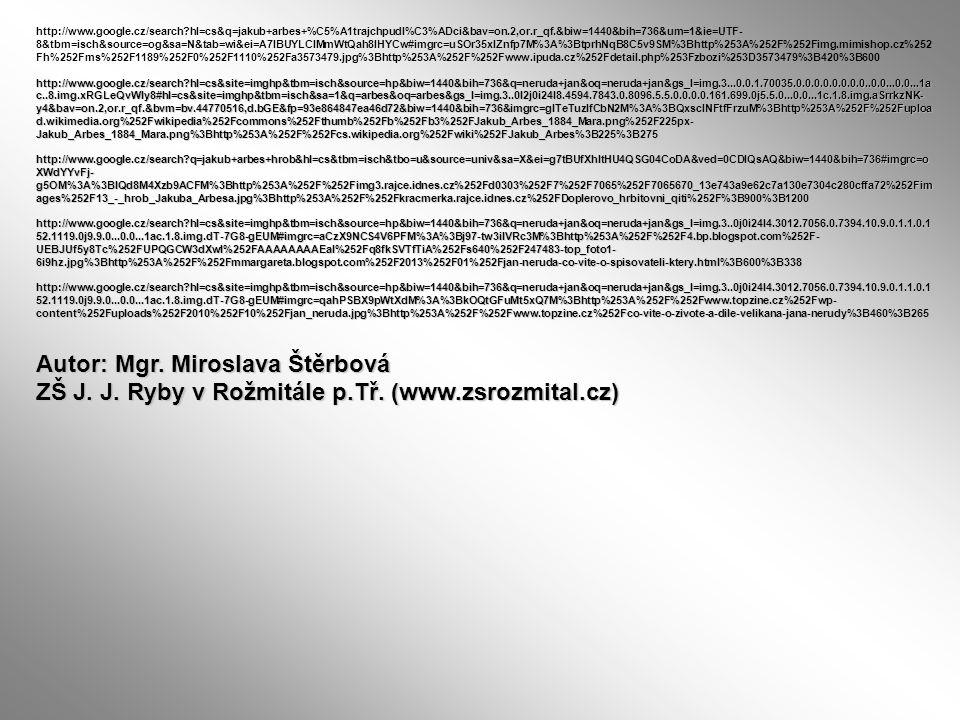 http://www.google.cz/search?hl=cs&q=jakub+arbes+%C5%A1trajchpudl%C3%ADci&bav=on.2,or.r_qf.&biw=1440&bih=736&um=1&ie=UTF- 8&tbm=isch&source=og&sa=N&tab