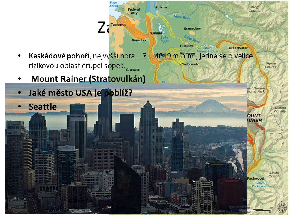 Zapiš a doplň Kaskádové pohoří, nejvyšší hora …?….4019 m.n.m., jedná se o velice rizikovou oblast erupcí sopek.