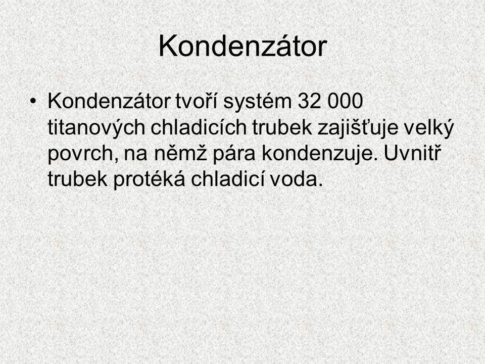 Kondenzátor Kondenzátor tvoří systém 32 000 titanových chladicích trubek zajišťuje velký povrch, na němž pára kondenzuje. Uvnitř trubek protéká chladi