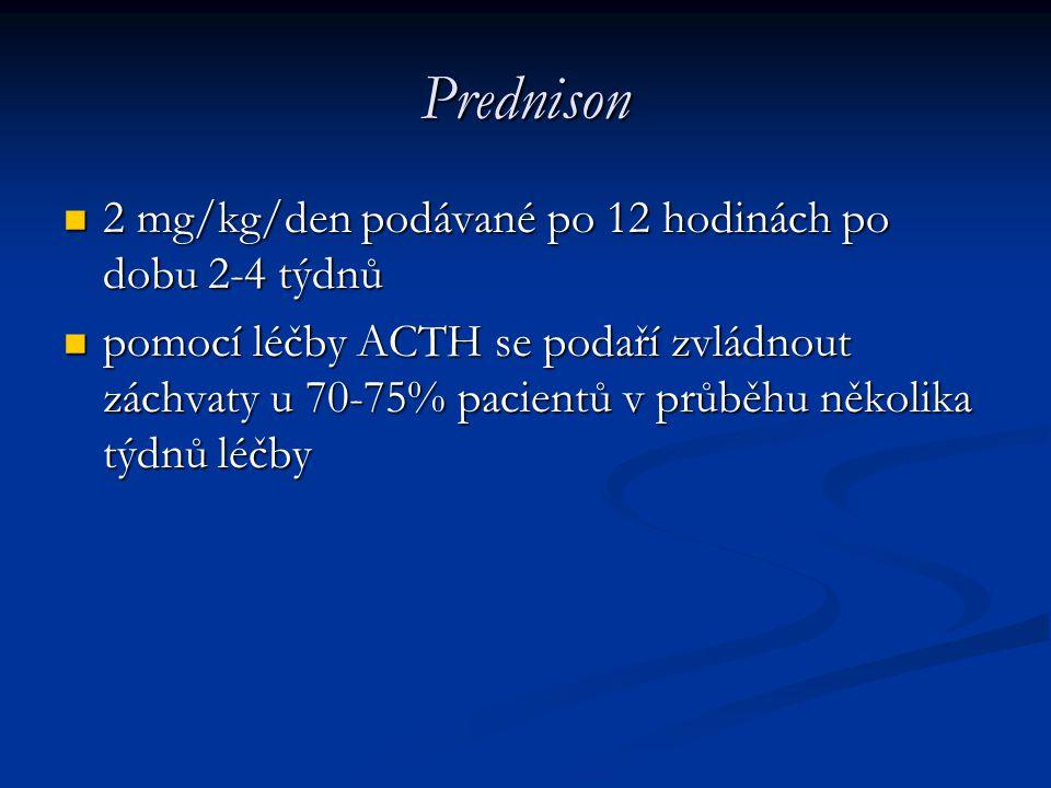 Prednison 2 mg/kg/den podávané po 12 hodinách po dobu 2-4 týdnů 2 mg/kg/den podávané po 12 hodinách po dobu 2-4 týdnů pomocí léčby ACTH se podaří zvlá