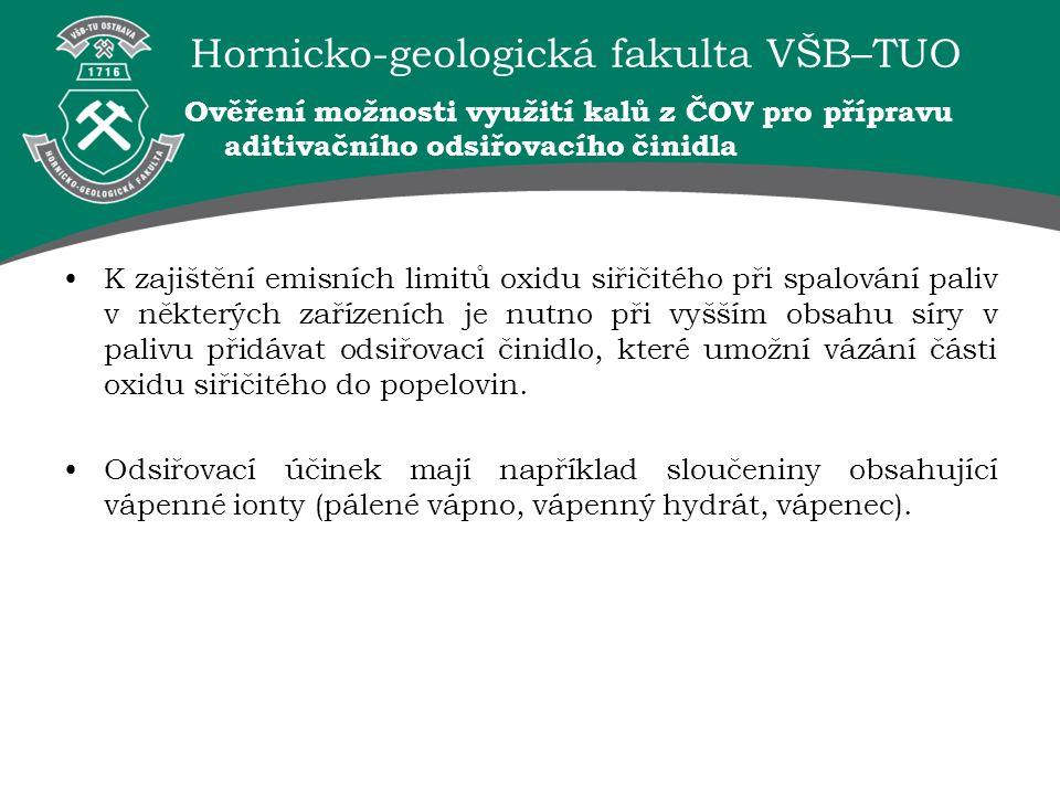 Hornicko-geologická fakulta VŠB–TUO Ověření možnosti využití kalů z ČOV pro přípravu aditivačního odsiřovacího činidla K zajištění emisních limitů oxi