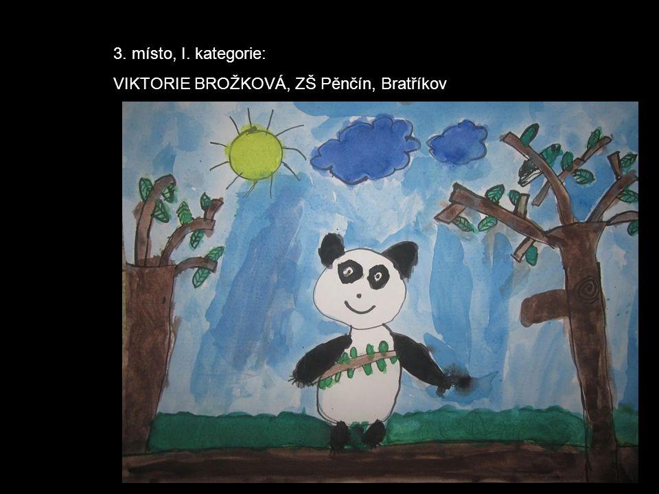 3. místo, I. kategorie: VIKTORIE BROŽKOVÁ, ZŠ Pěnčín, Bratříkov