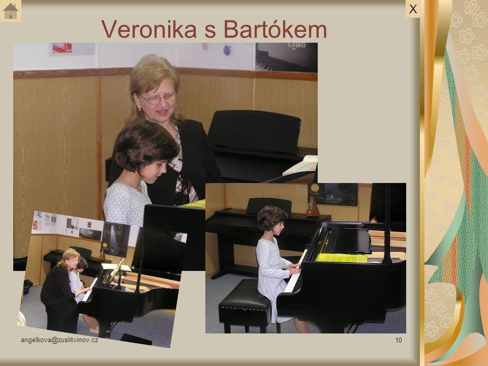 angelkova@zuslitvinov.cz 10 Veronika s Bartókem X