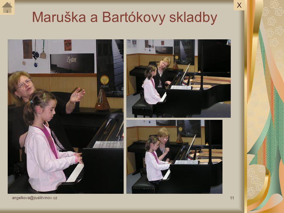 angelkova@zuslitvinov.cz 11 Maruška a Bartókovy skladby X