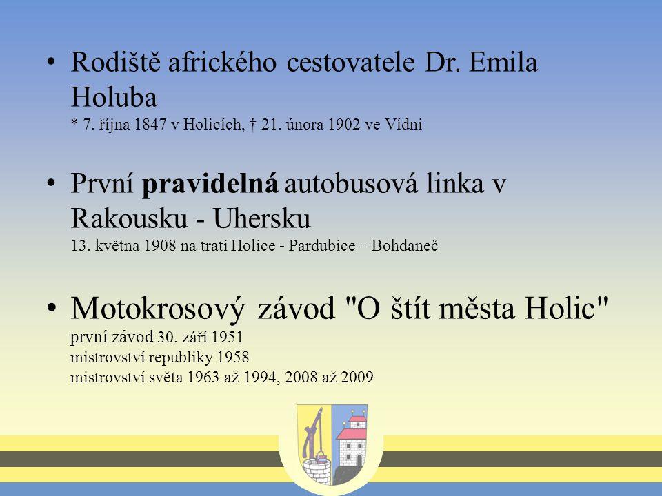 Rodiště afrického cestovatele Dr. Emila Holuba * 7.
