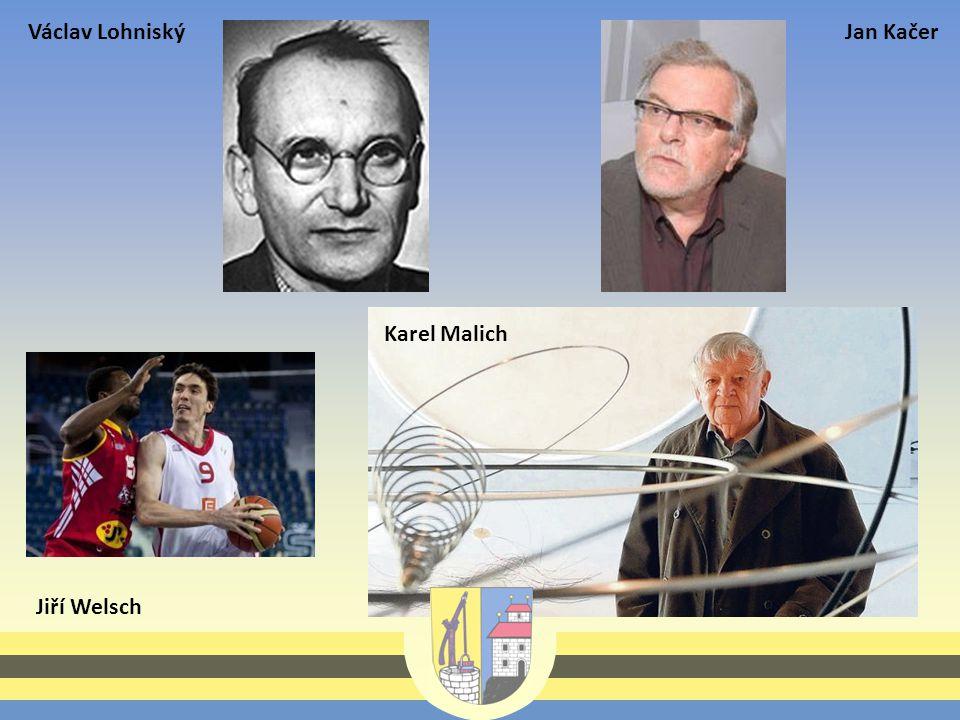 Václav LohniskýJan Kačer Jiří Welsch Karel Malich