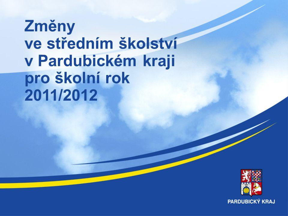 Změny ve středním školství Pardubického kraje pro školní rok 2011/2012 Děkuji za pozornost.