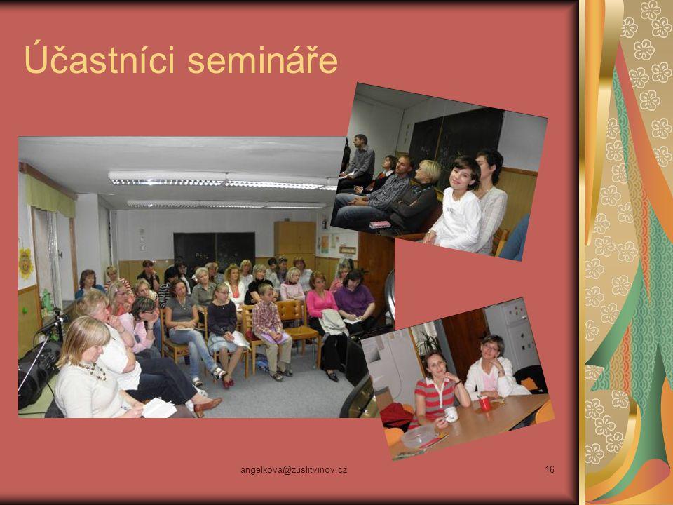 angelkova@zuslitvinov.cz16 Účastníci semináře