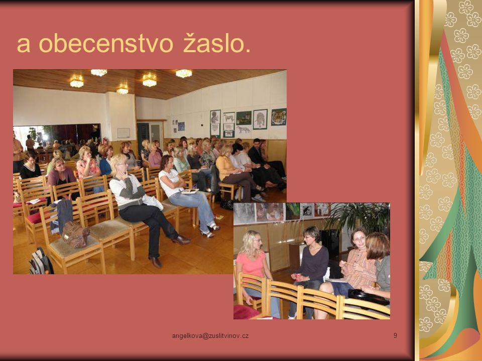 angelkova@zuslitvinov.cz9 a obecenstvo žaslo.