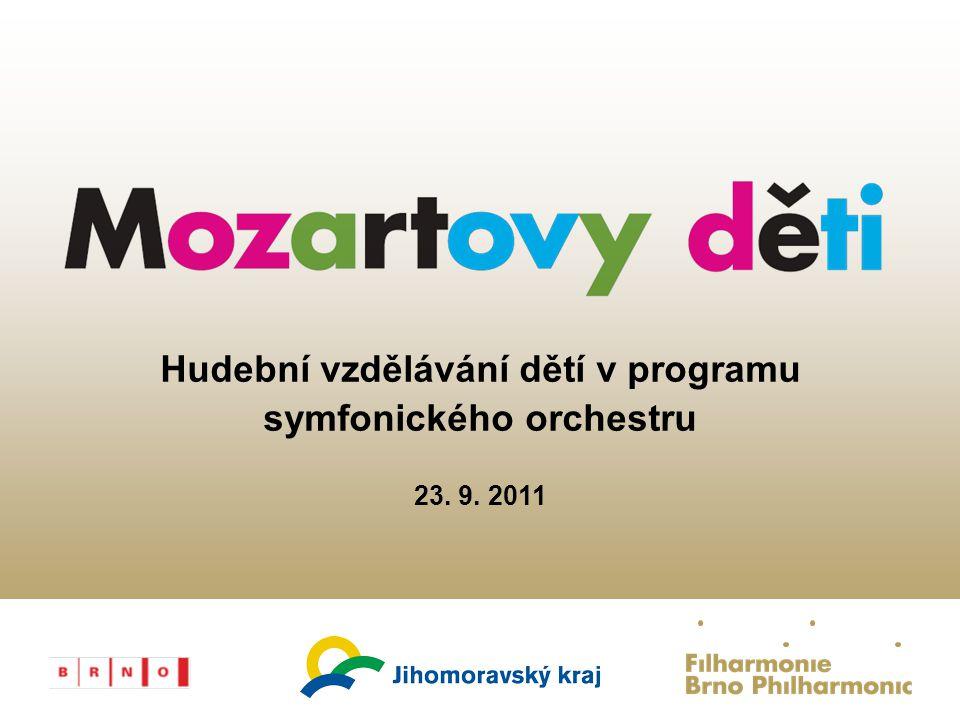 Hudební vzdělávání dětí v programu symfonického orchestru 23. 9. 2011