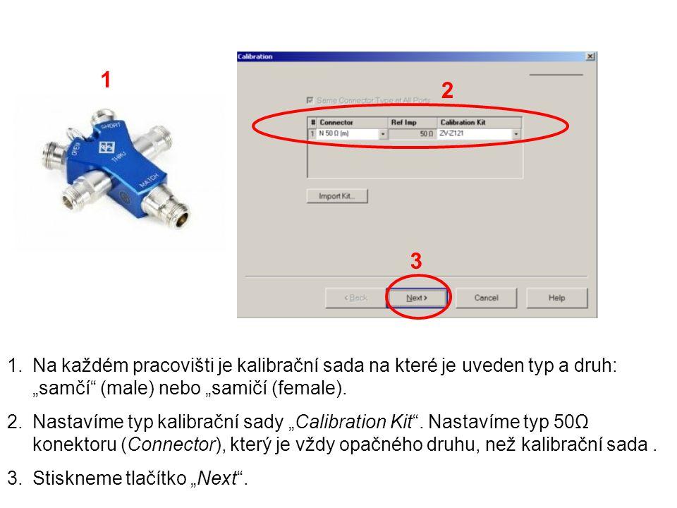 1.Nyní postupně připojujeme odpovídající konektory Open, Short a Match kalibrační sady.