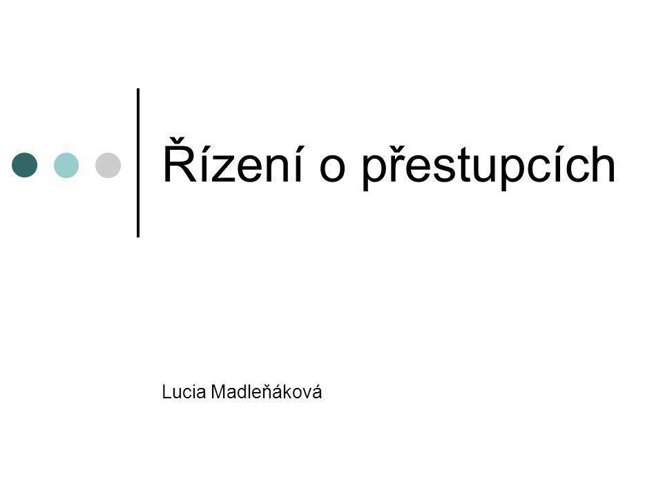 Řízení o přestupcích Lucia Madleňáková