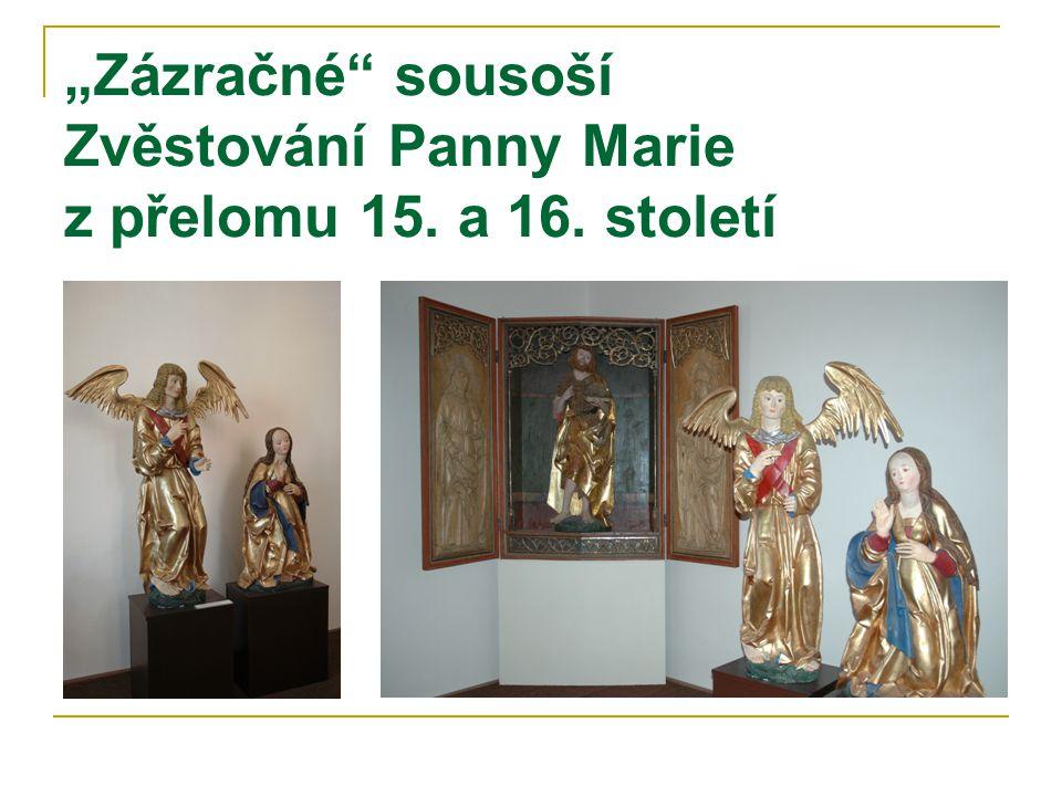 """""""Zázračné sousoší Zvěstování Panny Marie z přelomu 15. a 16. století"""