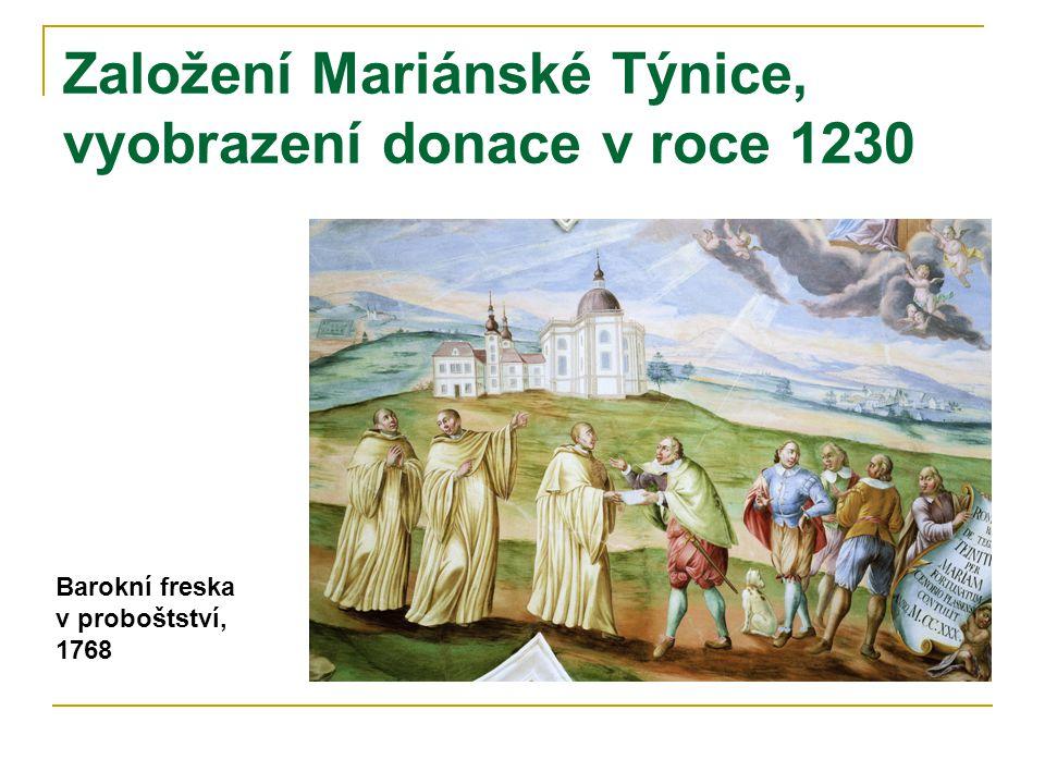 Založení Mariánské Týnice, vyobrazení donace v roce 1230 Barokní freska v proboštství, 1768