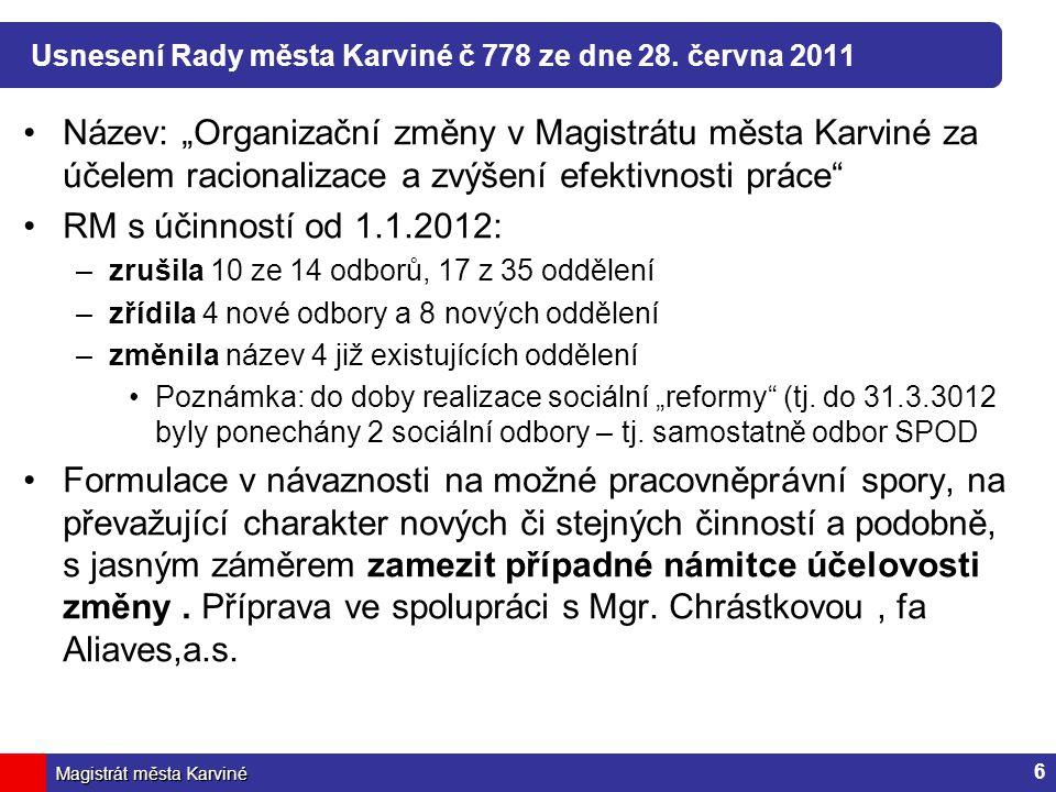 Magistrát města Karviné Usnesení Rady města Karviné č 778 ze dne 28.