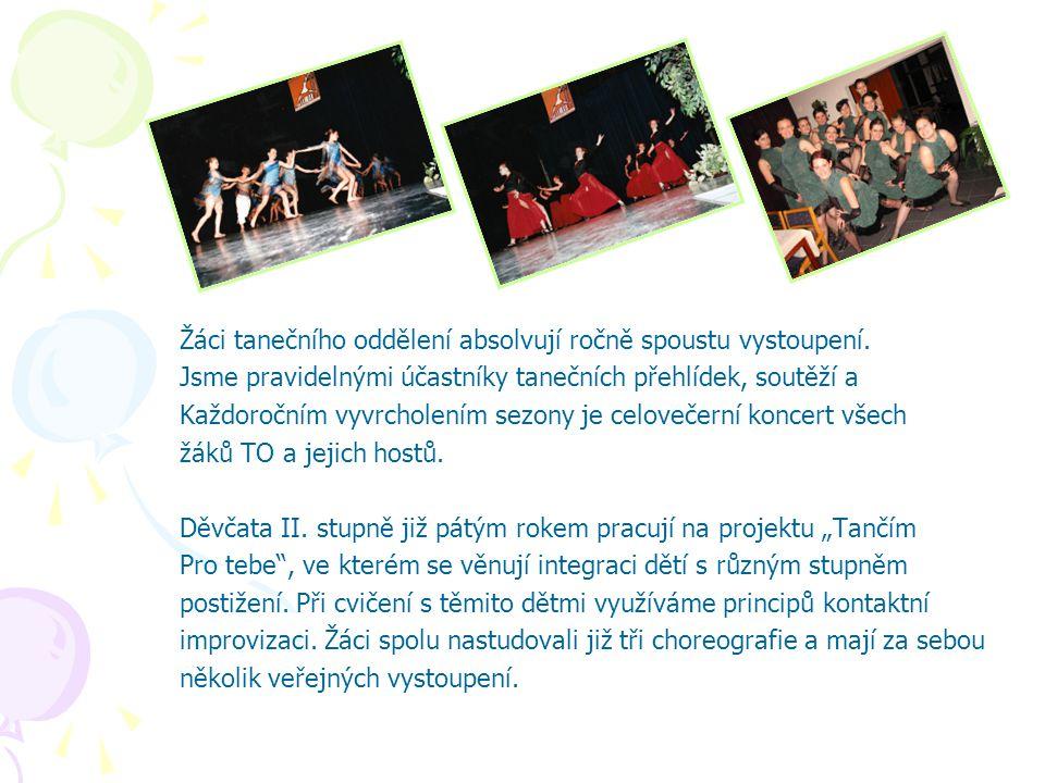 Žáci tanečního oddělení absolvují ročně spoustu vystoupení. Jsme pravidelnými účastníky tanečních přehlídek, soutěží a Každoročním vyvrcholením sezony