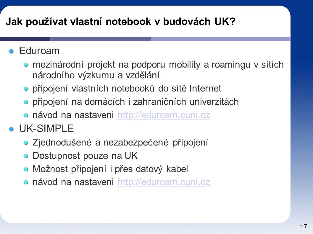 17 Jak používat vlastní notebook v budovách UK.