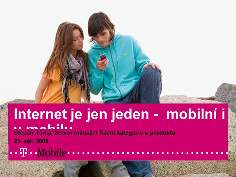 08/29/2007Author / Presentation title1 Internet je jen jeden - mobilní i v mobilu Štěpán Tůma, Senior manažer řízení kategorie a produktů 23.