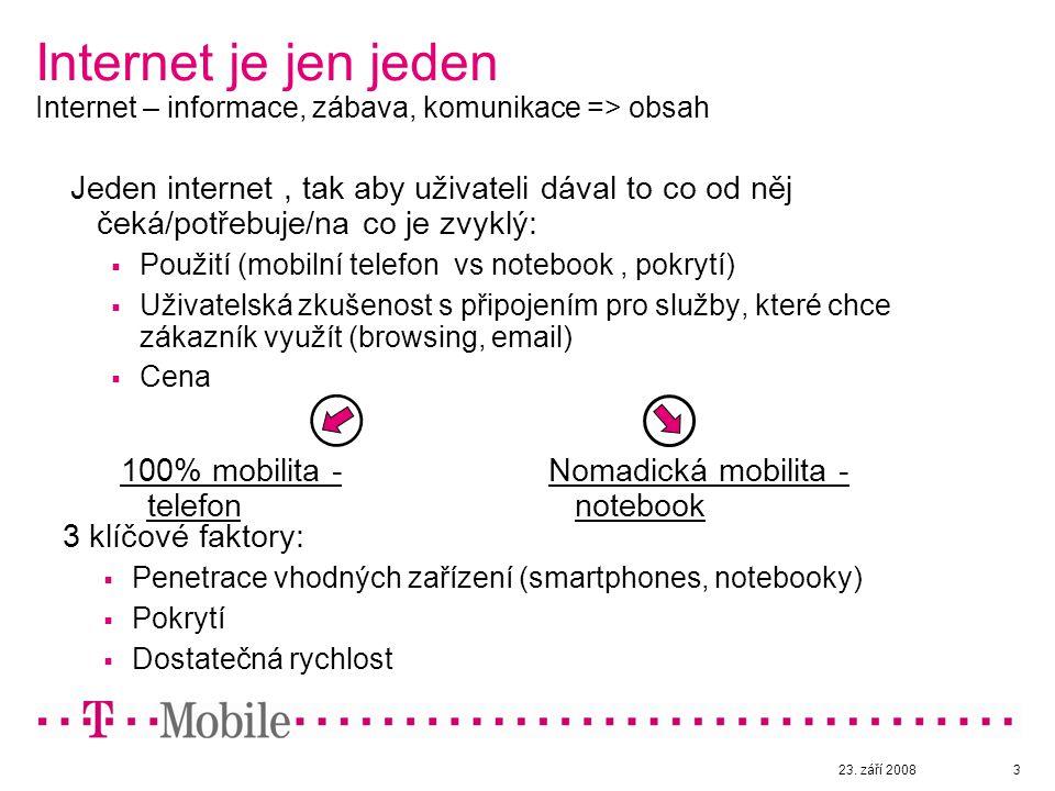 23. září 20083 Internet je jen jeden Internet – informace, zábava, komunikace => obsah Jeden internet, tak aby uživateli dával to co od něj čeká/potře