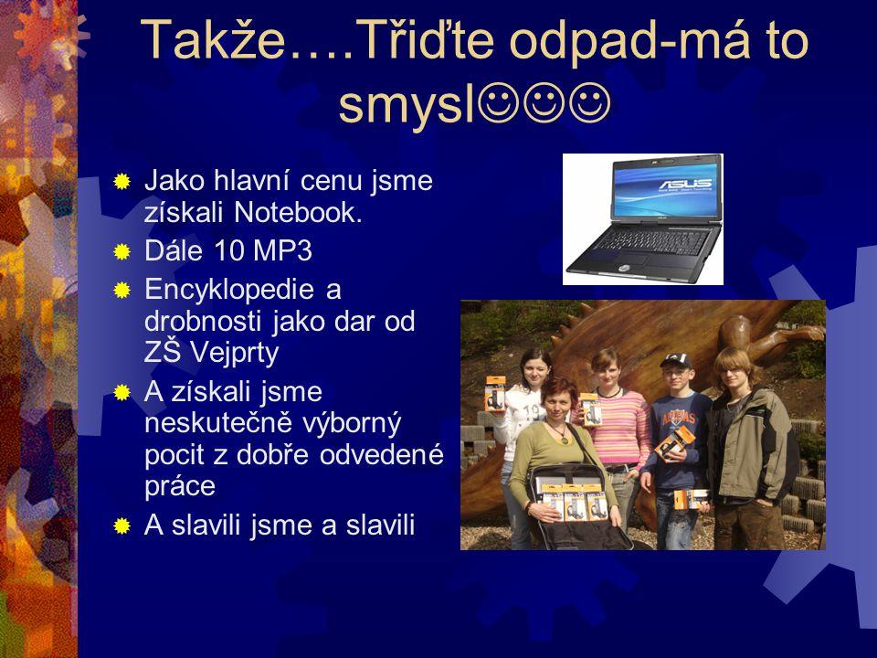Základní škola Vejprty – 1. Místo Notebook je náš!!!!!!!!!!