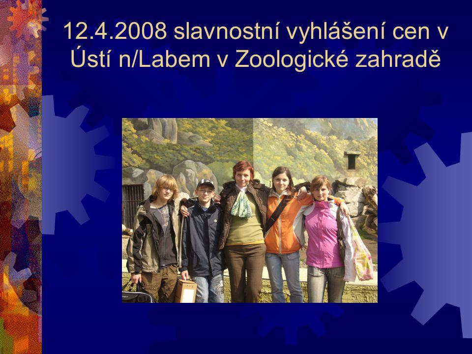 12.4.2008 slavnostní vyhlášení cen v Ústí n/Labem v Zoologické zahradě