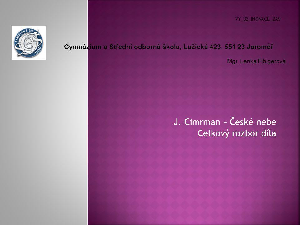 J. Cimrman – České nebe Celkový rozbor díla VY_32_INOVACE_2A9