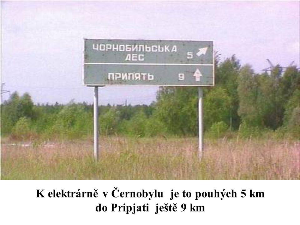 Příjezdová cesta k jaderné elektrárně Černobyl