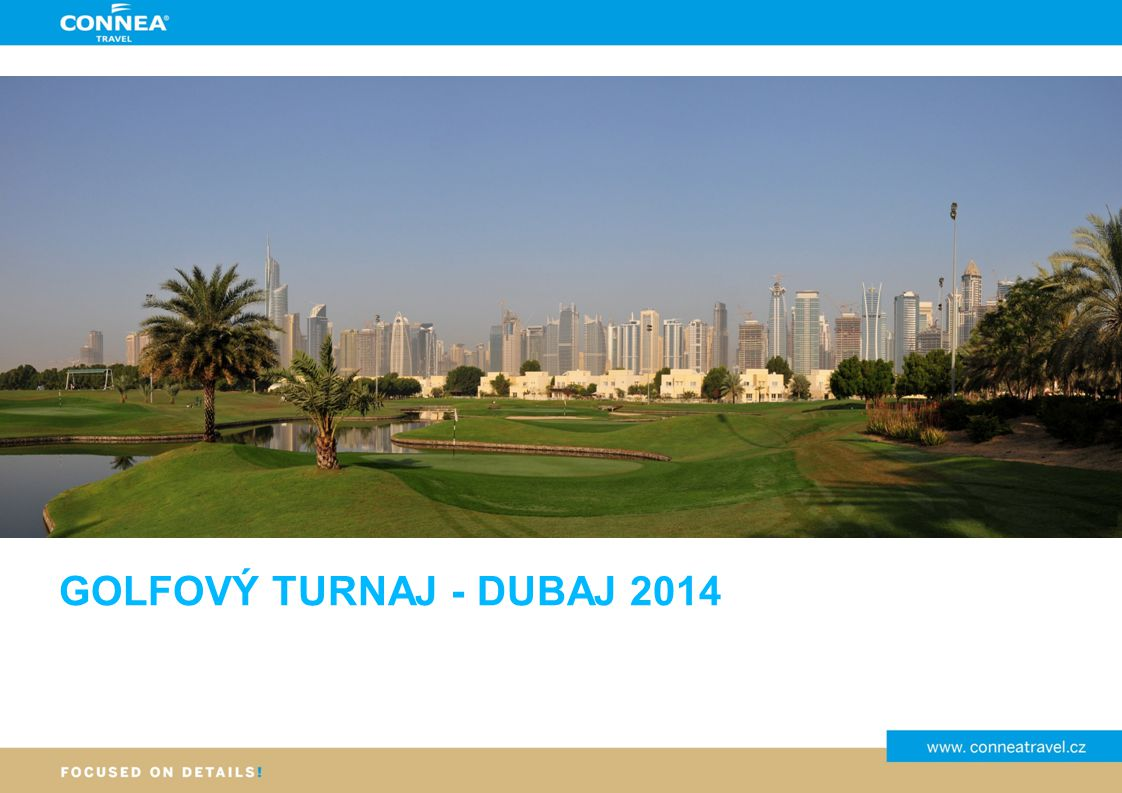 Dubaj, SAE ZÁKLADNÍ INFORMACE Dubaj nadchne milovníky luxusu, fantastických staveb, prosluněných pláží, horka, teplého moře a obdivovatele podmořského světa.