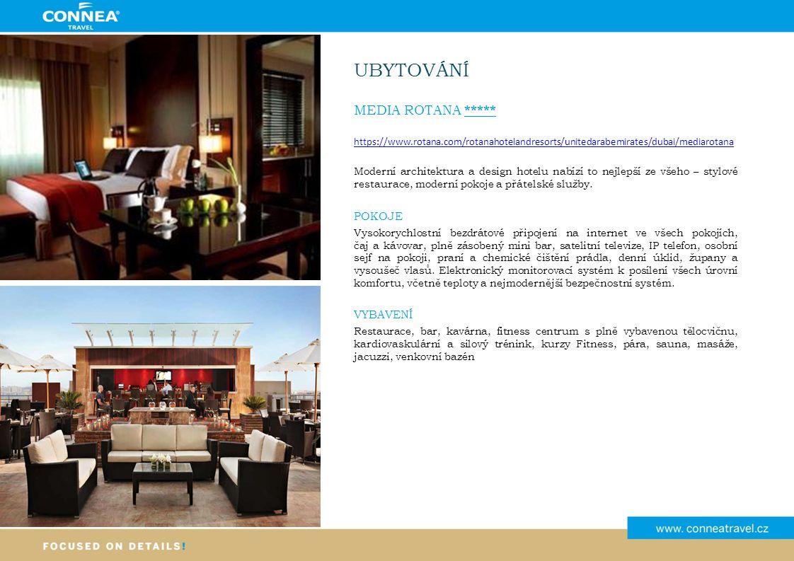 UBYTOVÁNÍ MEDIA ROTANA ***** https://www.rotana.com/rotanahotelandresorts/unitedarabemirates/dubai/mediarotana Moderní architektura a design hotelu nabízí to nejlepší ze všeho – stylové restaurace, moderní pokoje a přátelské služby.