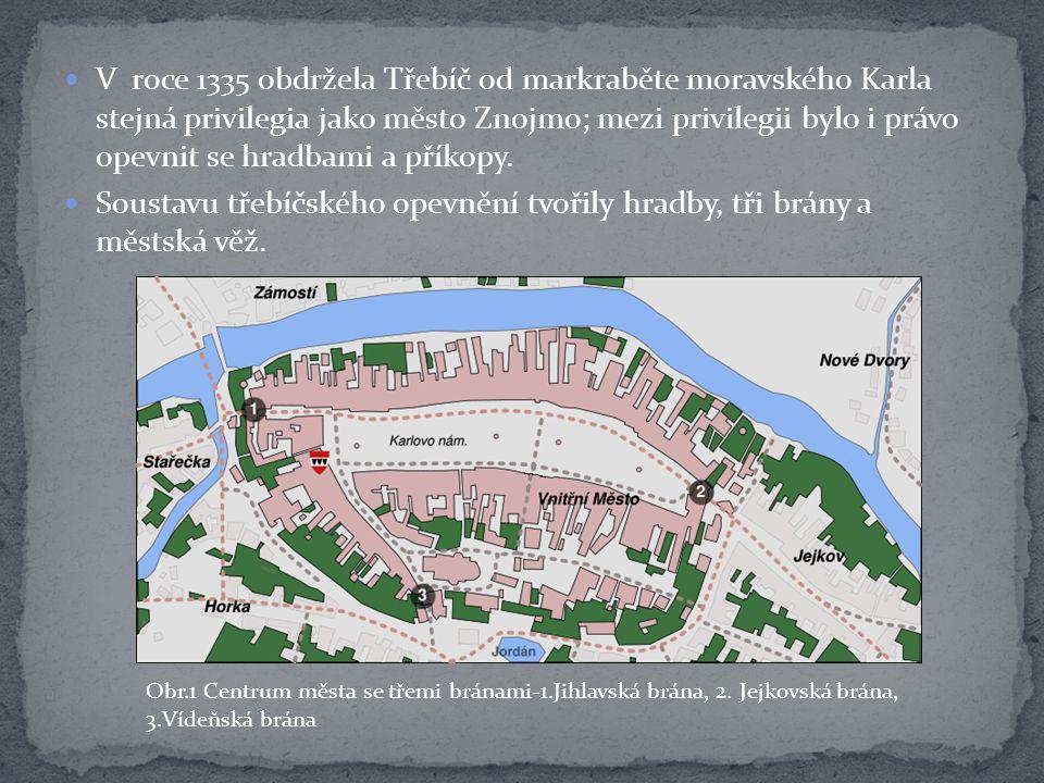 Tím, že z ní vede cesta směrem na Jihlavu, dostalo se jí názvu Jihlavská brána.