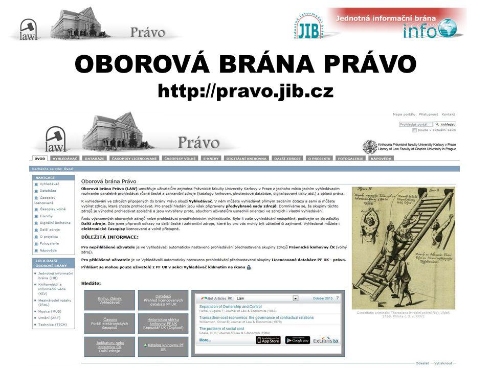 OBOROVÁ BRÁNA PRÁVO http://pravo.jib.cz