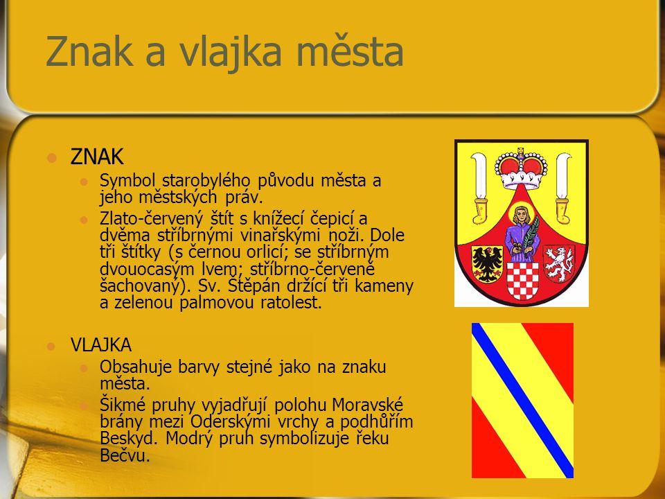 Znak a vlajka města ZNAK Symbol starobylého původu města a jeho městských práv. Zlato-červený štít s knížecí čepicí a dvěma stříbrnými vinařskými noži