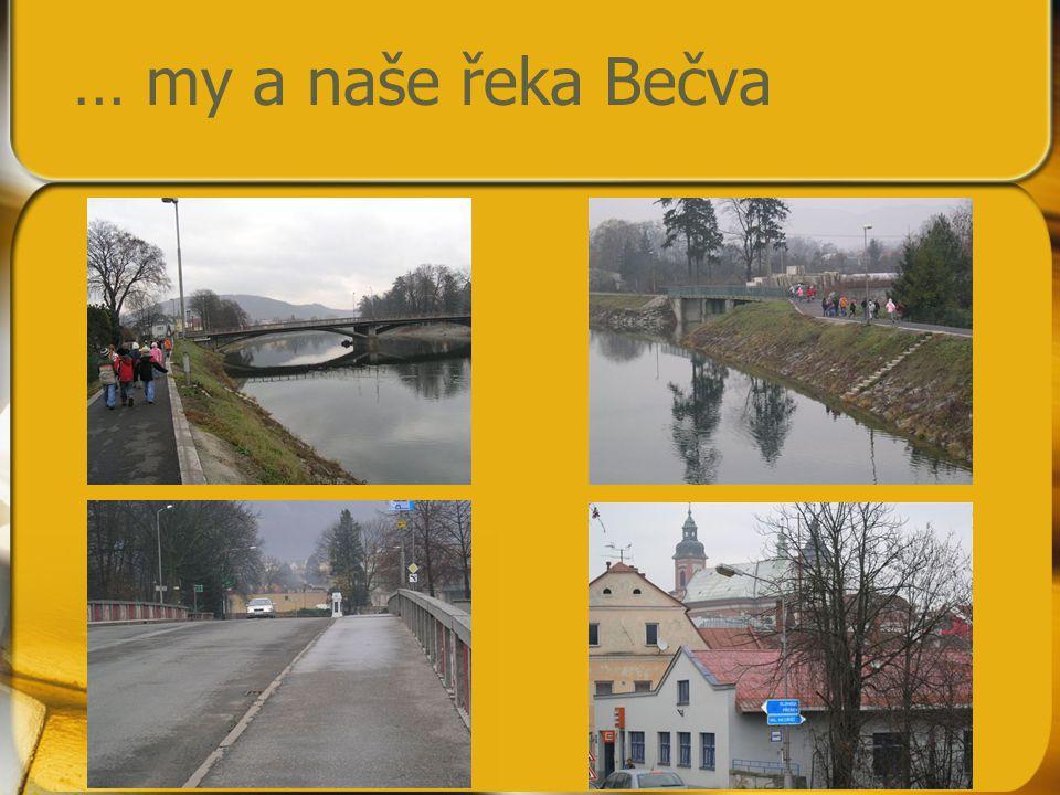 … my a naše řeka Bečva