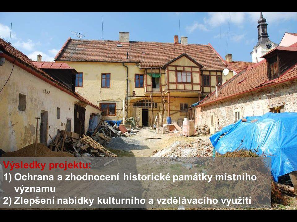 Výsledky projektu: 1)Ochrana a zhodnocení historické památky místního významu 2)Zlepšení nabídky kulturního a vzdělávacího využití