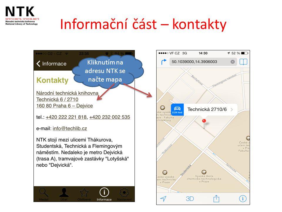 Informační část – kontakty Kliknutím na adresu NTK se načte mapa