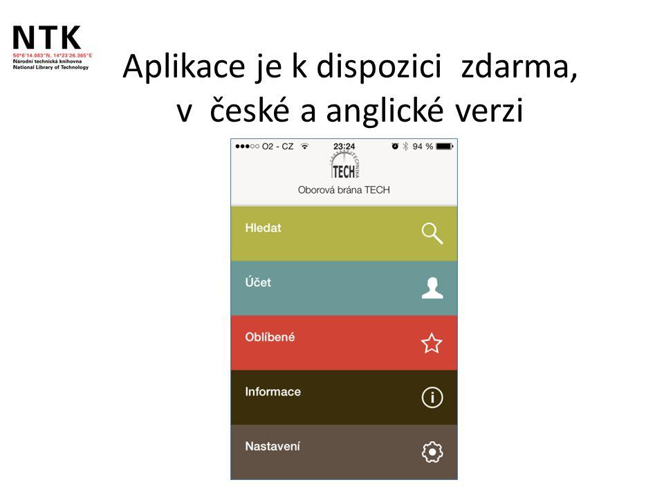 Aplikace je k dispozici zdarma, v české a anglické verzi