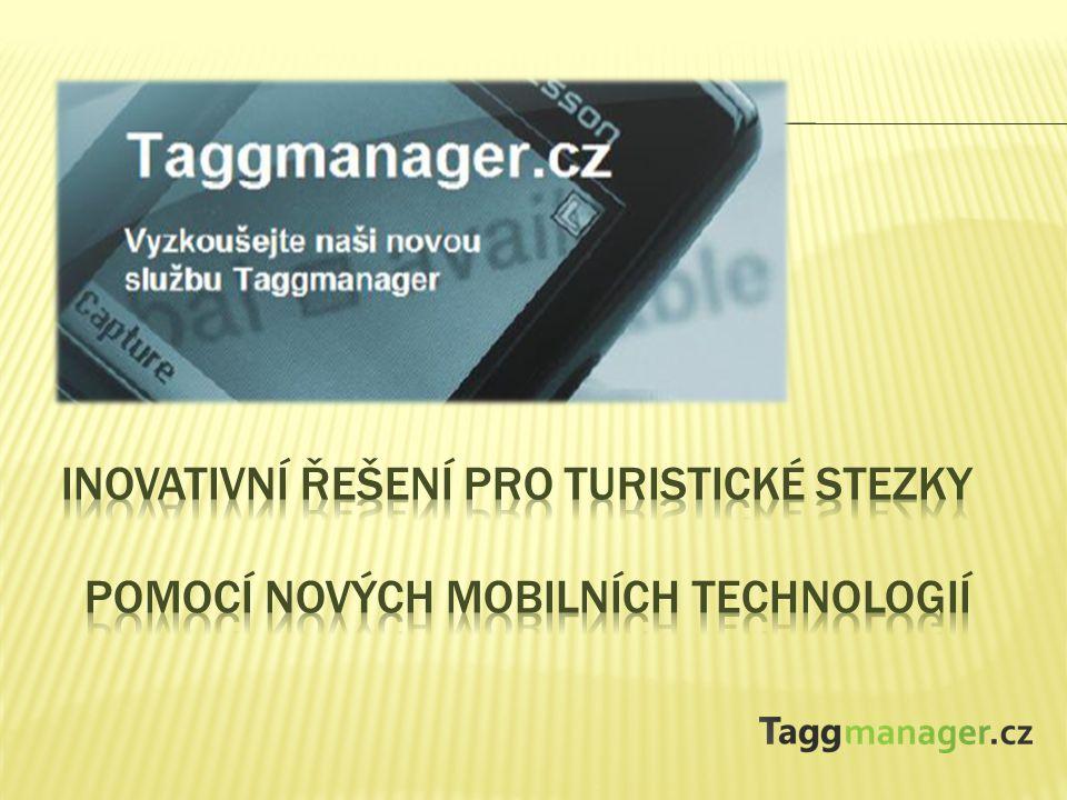  Taggmanager.cz je nový způsob komunikace umožňující jednoduché propojení mobilního telefonu se speciálním webovým obsahem vyvíjený pod záštitou ministerstva životního prostředí.