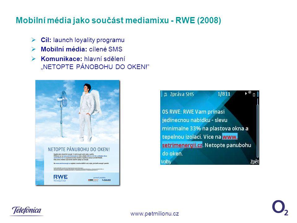 """ Cíl: launch loyality programu  Mobilní média: cílené SMS  Komunikace: hlavní sdělení """"NETOPTE PÁNOBOHU DO OKEN!"""" Mobilní média jako součást mediam"""
