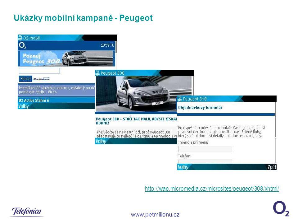 Ukázky mobilní kampaně - Peugeot http://wap.micromedia.cz/microsites/peugeot/308/xhtml/