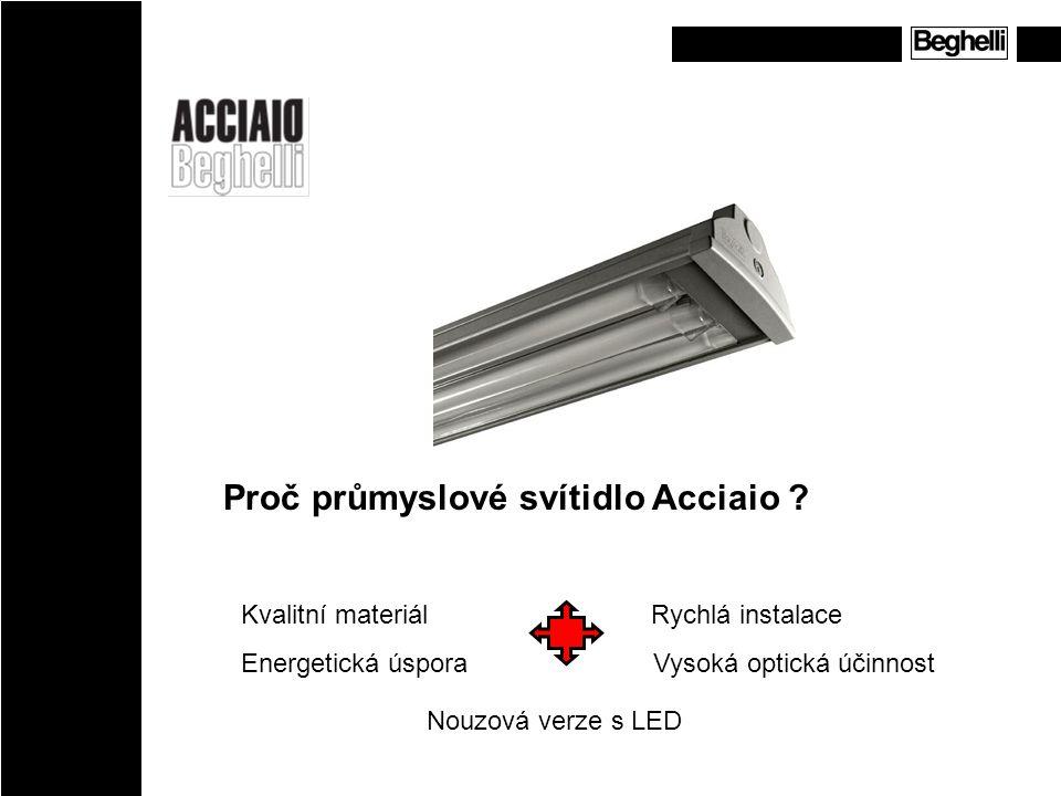 A - Kvalitní materiál V ýhody oproti plastovým svítidlům s vyšším IP pozinkovaný lakovaný plech - větší mechanická odolnost odolnost v chemickém agresivním prostředí nehořlavý materiál a odolnost proti UV stupeň krytí IP66 vysoká optická účinnost svítidla pracovní teplota -25 až 40°C (T8) – plast při nižších teplotách křehne verze pro 1x80 a 2x80W