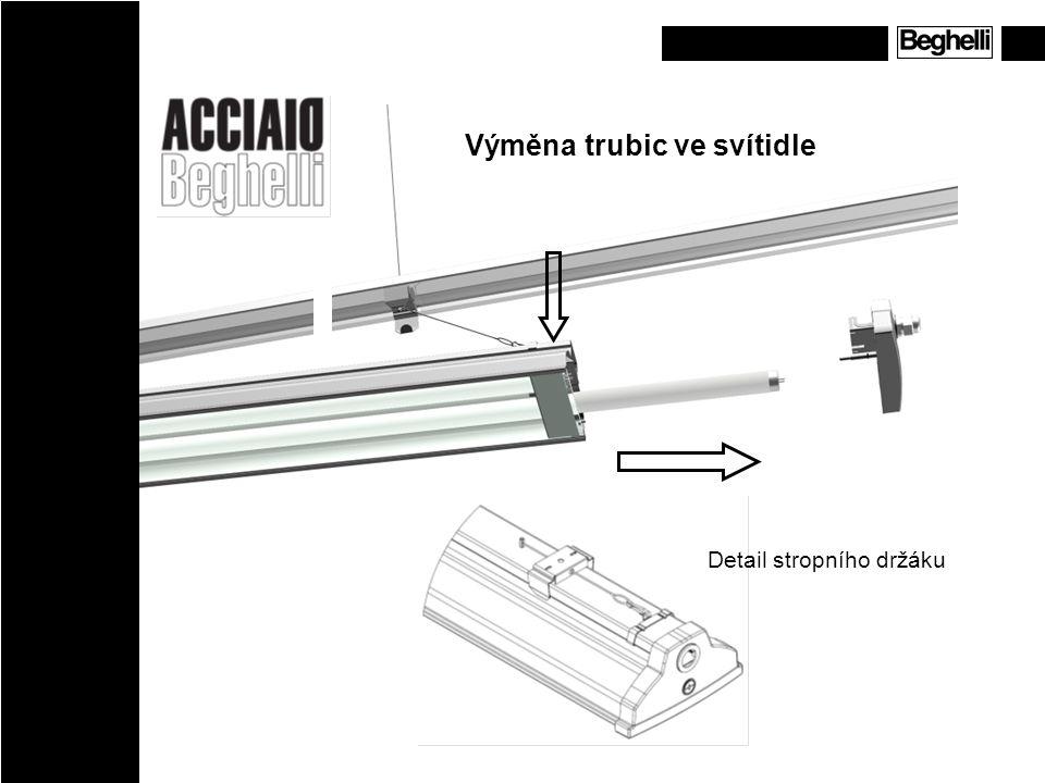 Výměna trubic ve svítidle Detail stropního držáku