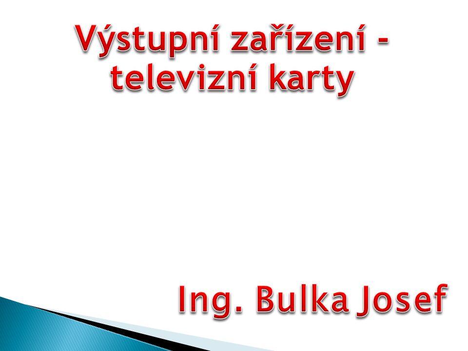 """3.Signál televize DVB-T můžeme dále zpracovávat prostřednictvím: a)analogové karty b)digitální karty c)zvukové karty 4.""""Grabber je: a)analogová karta b)combo televizní karta c)speciální druh televizní karty"""