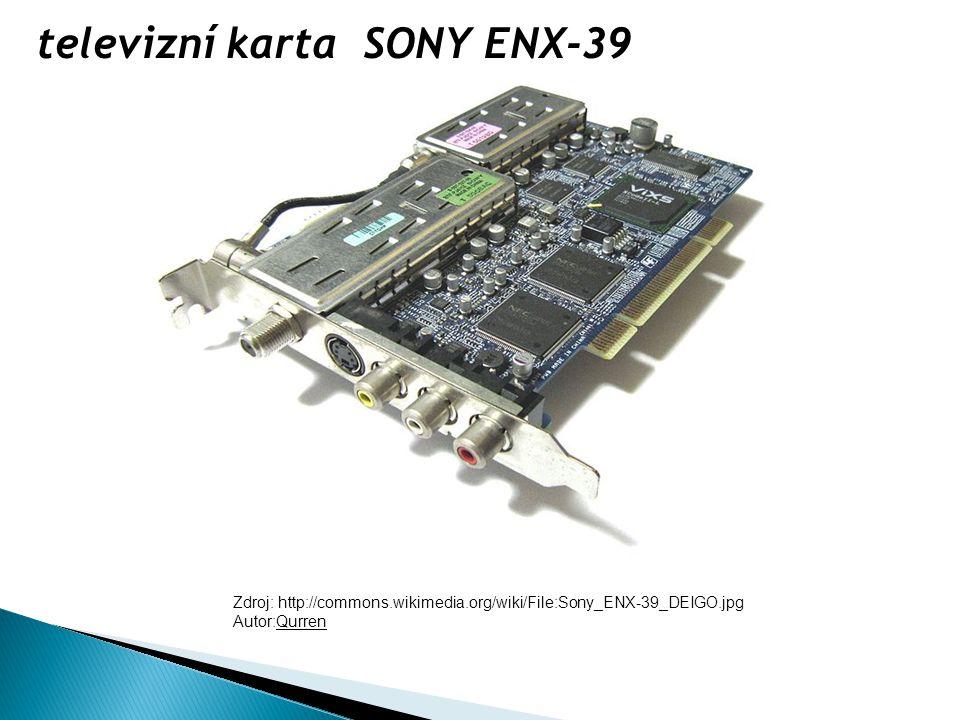 Zdroj: http://commons.wikimedia.org/wiki/File:Sony_ENX-39_DEIGO.jpg Autor:Qurren televizní karta SONY ENX-39