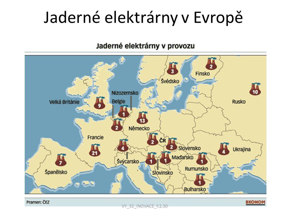 Jaderné elektrárny v Evropě VY_32_INOVACE_F.2.30