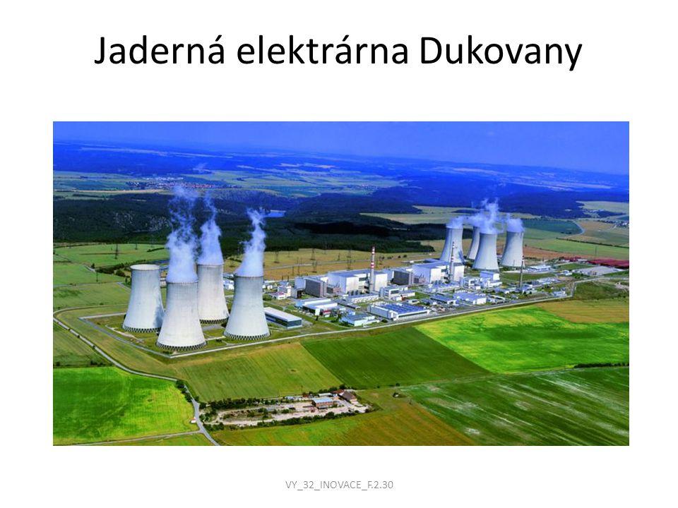 Jaderná elektrárna Dukovany VY_32_INOVACE_F.2.30