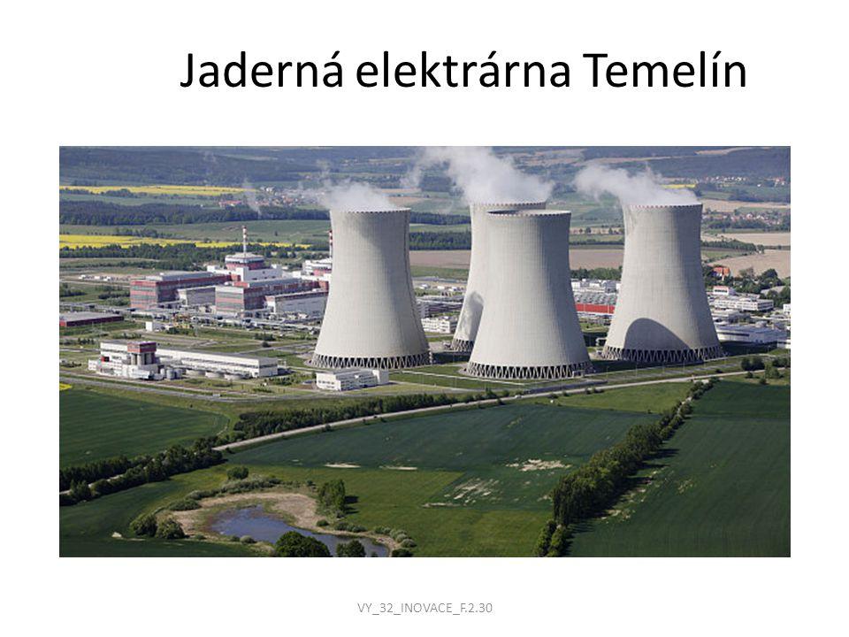 Jaderná elektrárna Temelín VY_32_INOVACE_F.2.30