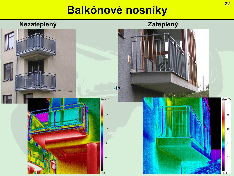 Balkónové nosníky NezateplenýZateplený 22