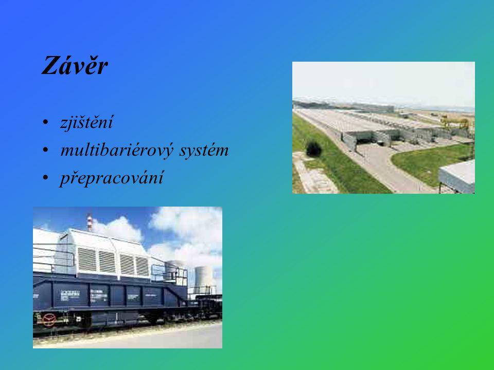 Závěr zjištění multibariérový systém přepracování