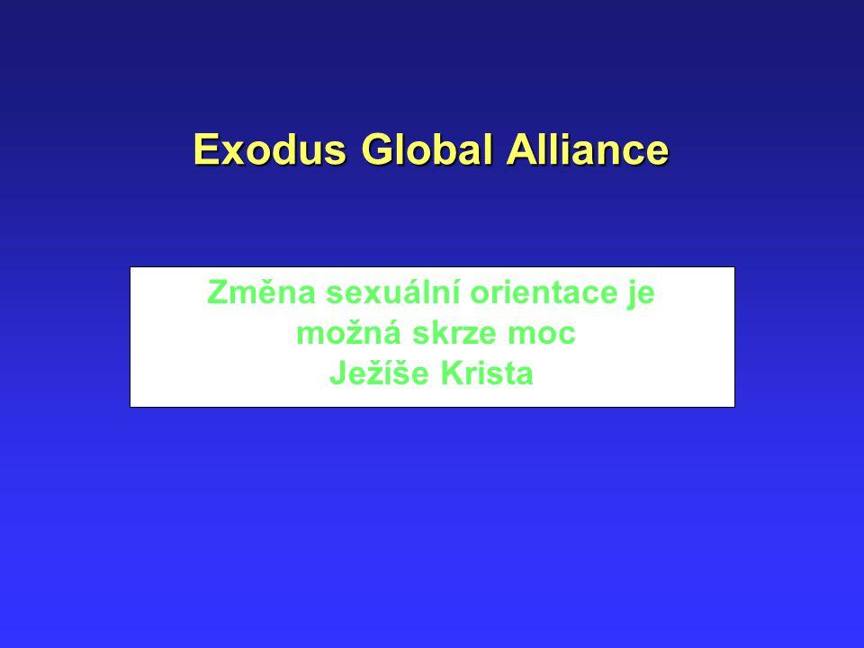 Exodus Global Alliance Změna sexuální orientace je možná skrze moc Ježíše Krista
