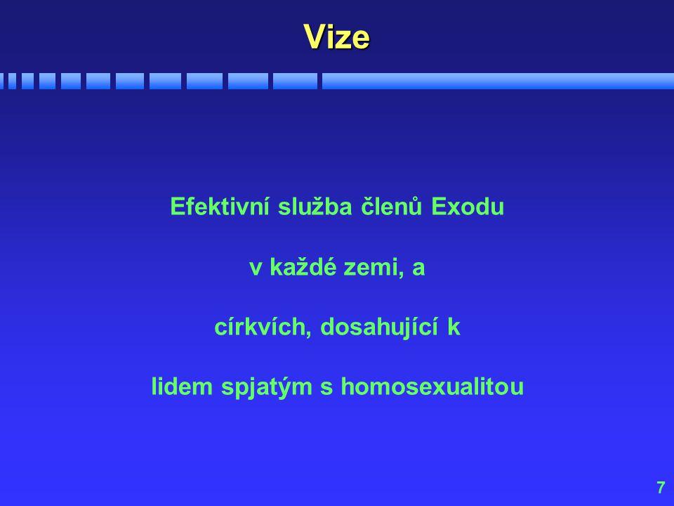 7Vize Efektivní služba členů Exodu v každé zemi, a církvích, dosahující k lidem spjatým s homosexualitou